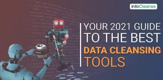 Your 2021 Guide To The Best Data Cleansing Tools